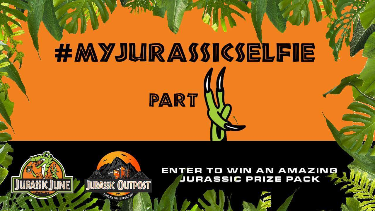 #JurassicJune Giveaway: Submit Your Jurassic Selfie and Win Amazing Prize Pack!