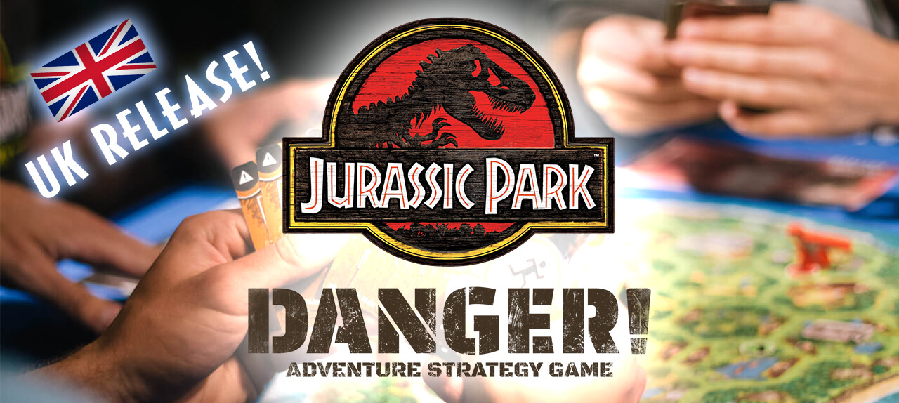 'Jurassic Park Danger!' Board Game Releases TODAY in the UK!
