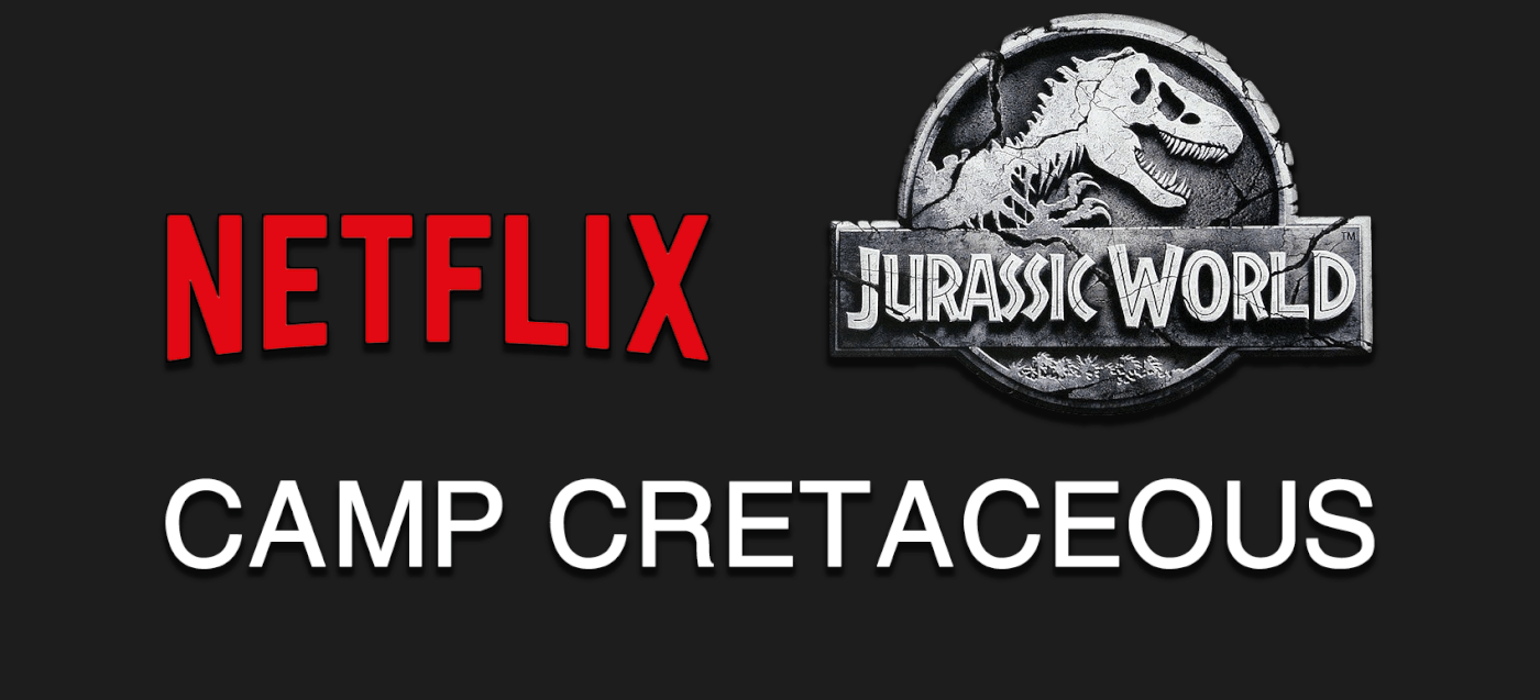 Rumor: Netflix Temporarily Lists Mysterious 'Jurassic World: Camp Cretaceous' Title